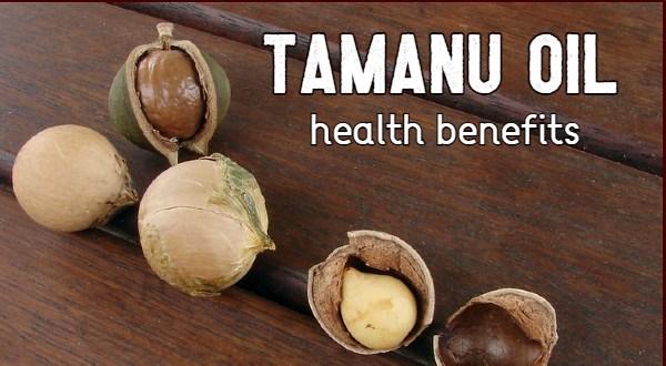tamanu oil health benefits